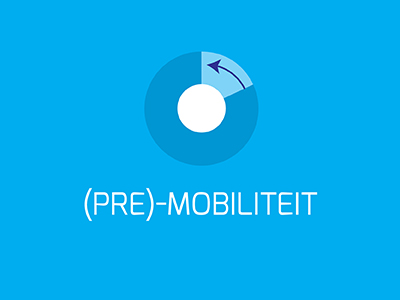 (Pre)-mobiliteit